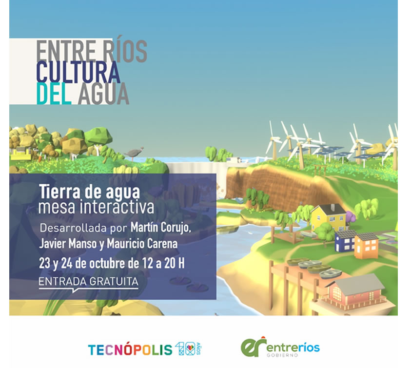 Participación especial de Entre Ríos en Tecnópolis con eje en la Cultura del Agua